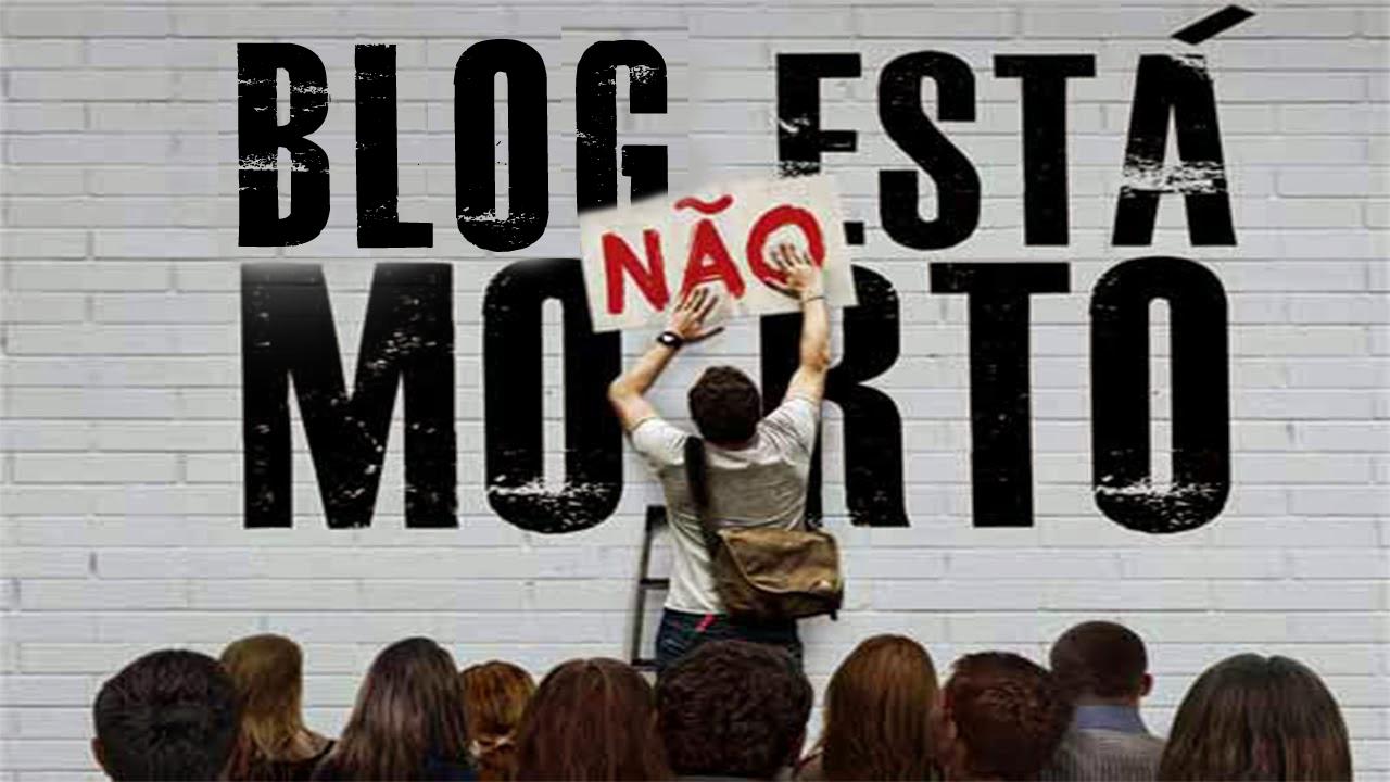 O Blog não está morto